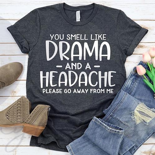 Drama and a Headache