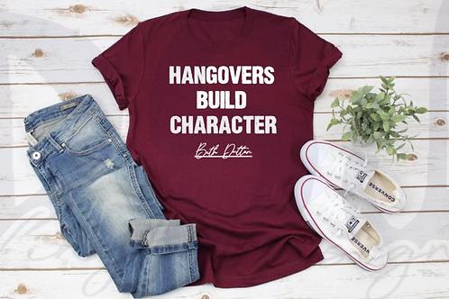 Hangovers Build Character