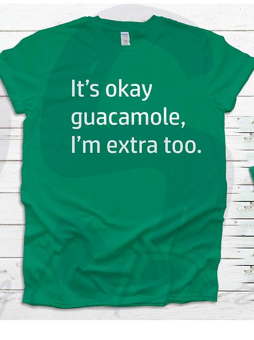 It's Ok Guacamole