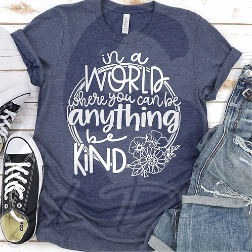 In A World... Be Kind