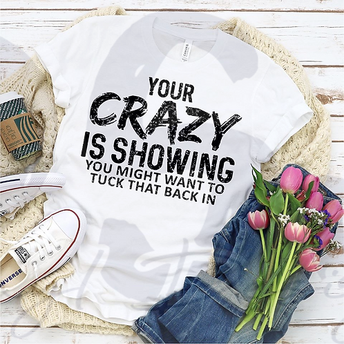 Crazy is Showing