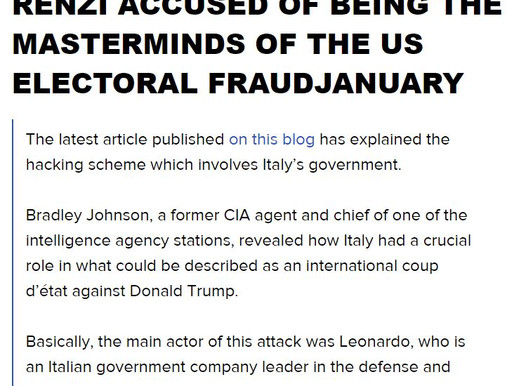 ITALYGATE, PART II, OBAMA & RENZI ACCUSED OF BEING THE MASTERMINDS OF THE US ELECTORAL FRAUDJANUARY