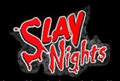 SlayNights.JPG