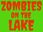 Zombies on the Lake