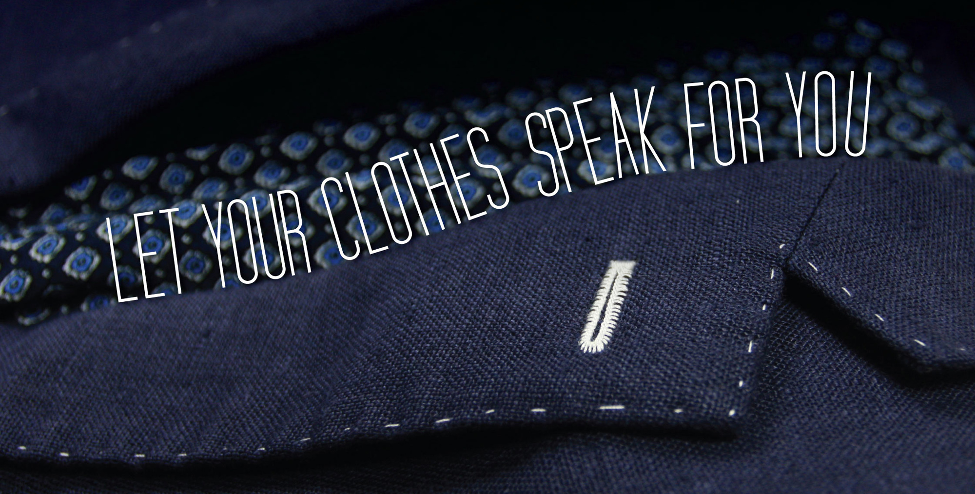 Let your cloths speak for you