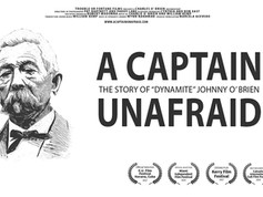 A Captain Unafraid (2016) - a feature length documentary film by Charlie O' Brien
