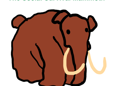 The Social Survival Mammoth