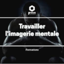 FORMEZ-VOUS A L'IMAGERIE MENTALE