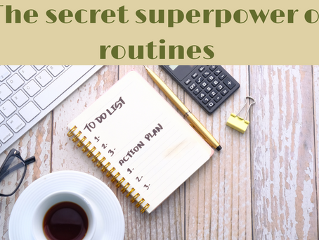 The secret superpower of routines