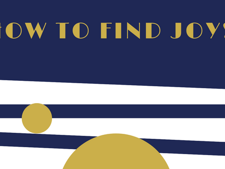 How to find joy!