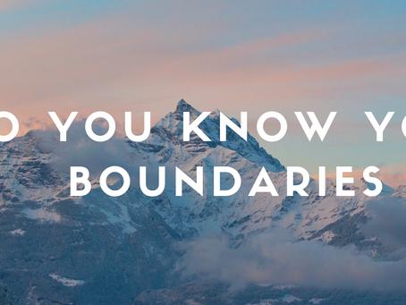 Do you know your boundaries?