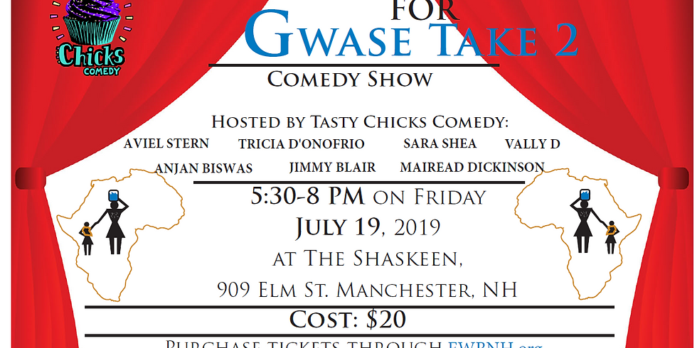 Giggles for Gwase Take 2 Comedy Show