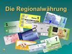 Waluty lokalne w Niemczech (The Regionalwährung)