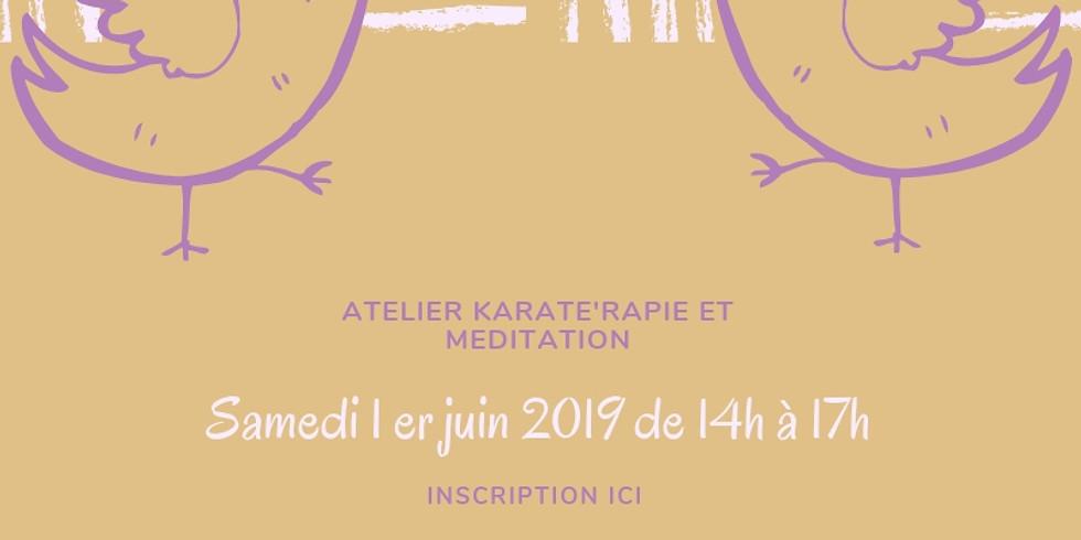 Atelier Karate'rapie et Méditation