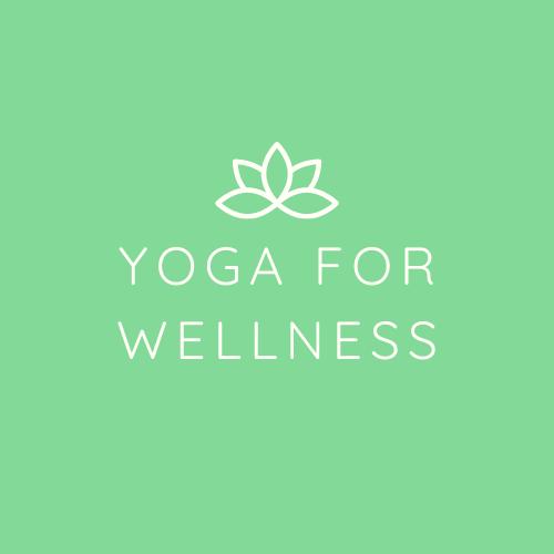 Yoga For Wellness - COMING SOON