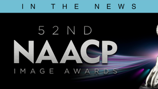 NOMINEES ANNOUNCED FOR 52nd NAACP IMAGE AWARDS