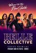OWN EXPANDS POPULAR FRI. NIGHT UNSCRIPTED SERIES LINEUP WITH  'BELLE COLLECTIVE' PREMIERING JAN.15
