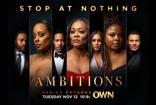 OWN'S HIT DRAMA SERIES 'AMBITIONS' RETURNSWITH ALL-NEW EPISODES NOVEMBER 12