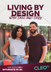 CLEO TV WELCOMES THE SECOND SEASON OF LIVING BY DESIGN WITH JAKE AND JAZZ