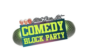 Elliott Brothers Entertainment presents Comedy Block Party