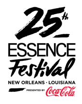 THE 25TH ANNIVERSARY ESSENCE FESTIVAL WILL CONVENE TOP WORLD LEADERS, INFLUENCERS AND CREATORS FOR I