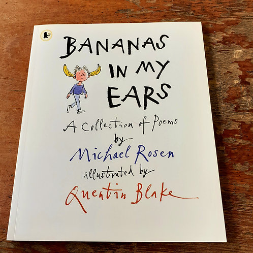 Bananas in my Ears | Michael Rosen