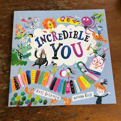 Incredible You | Rhys Brisenden and Nathan Reed