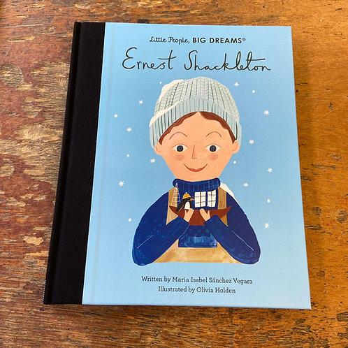 Ernest Shackleton [Little People Big Dreams]   Maria Isabel Sanchez Vegara