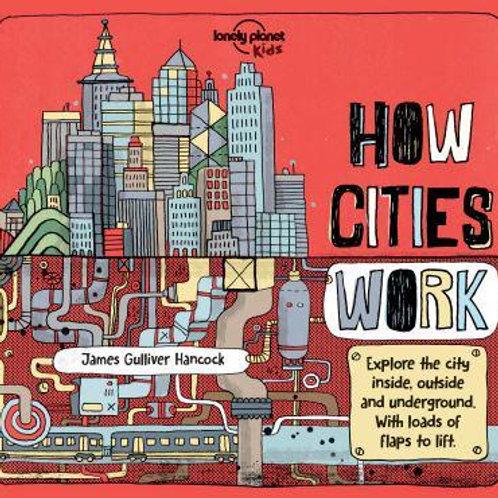 How Cities Work | Jen Feroze and James Gulliver Hancock