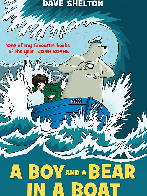 A Boy and a Bear in a Boat | Dave Shelton