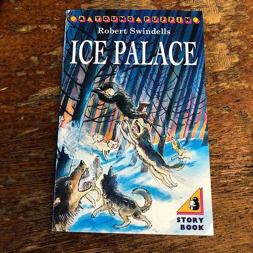 Ice Palace | Robert Swindells