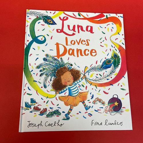 Luna Loves Dance   Joseph Coelho and Fiona Lumbers