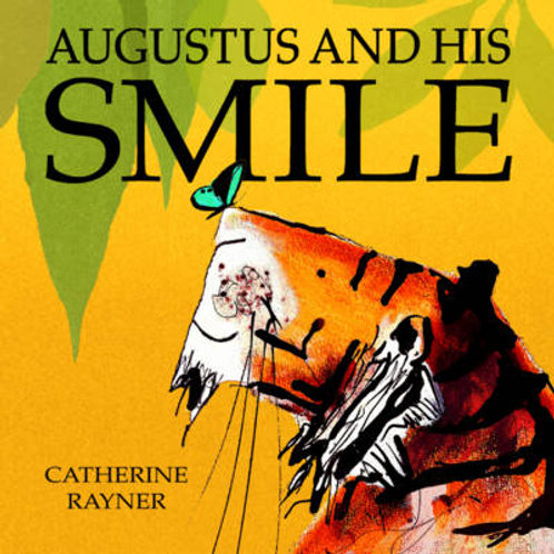 August and his Smile | Catherine Rayner