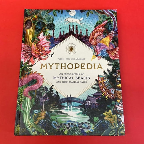 Mythopedia: Mythical Beasts and their Magical Tales   Good Wives and Warriors
