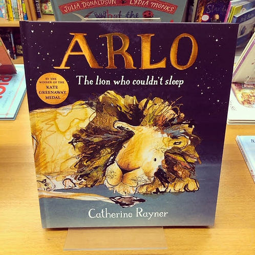 Arlo: The Lion Who Couldn't Sleep | Catherine Rayner