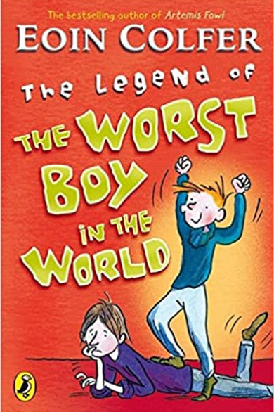 The Legend of the Worst Boy in the World | Eoin Colfer