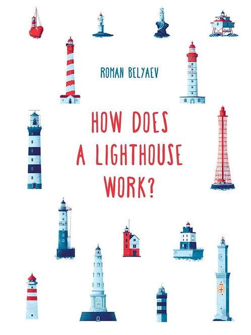 How Does a Lighthouse Work? | Roman Belyaev