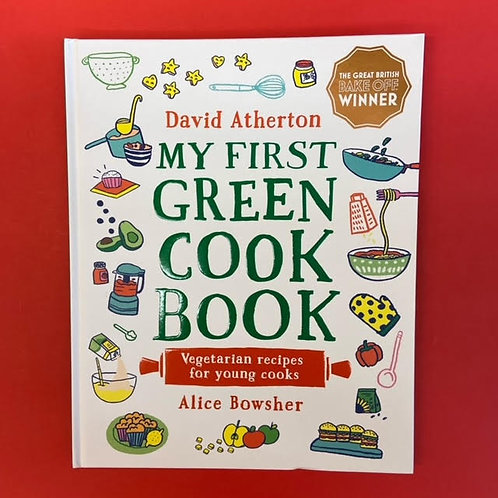 Mt First Green Cook Book | David Atherton and Alice Bowsher