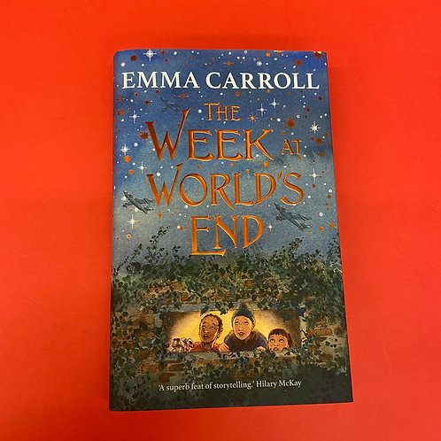 The Week at World's End   Emma Carroll