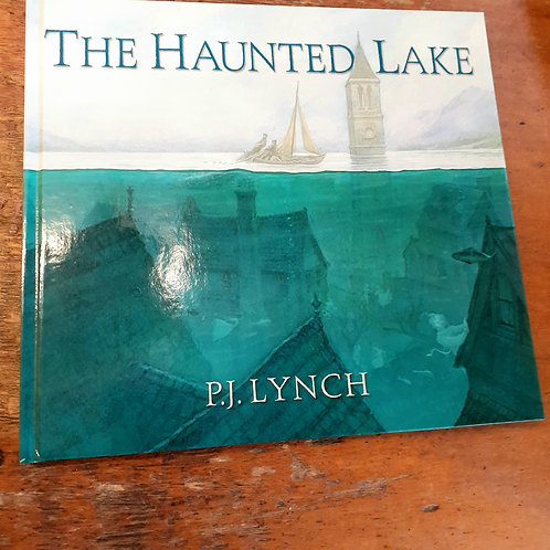 The Haunted Lake | P.J. Lynch