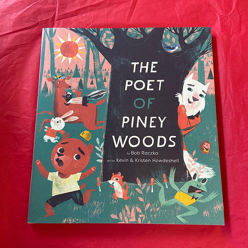The Poet of Piney Woods | Bob Raczka and Kevin and Kristen Howdeshell