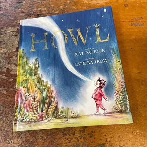 Howl | Kat Patrick and Evie Barrow