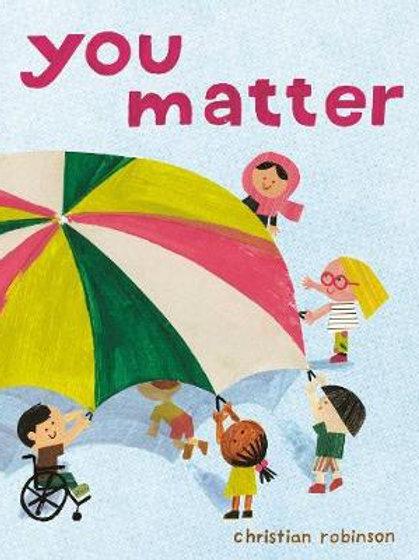 You Matter | Christian Robinson