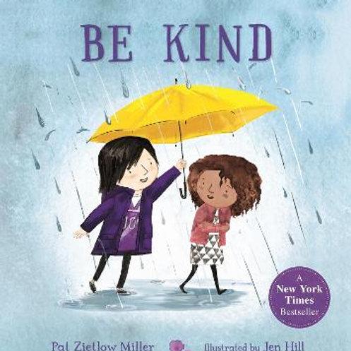 Be Kind | Pat Zietlow Miller