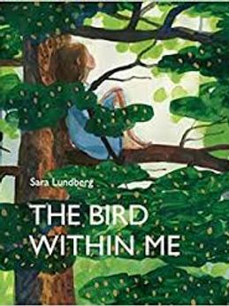 The Bird Within Me | Sara Lundberg