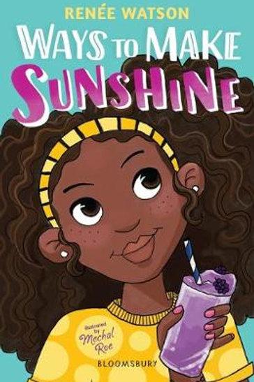 Ways to Make Sunshine |  Renee Watson