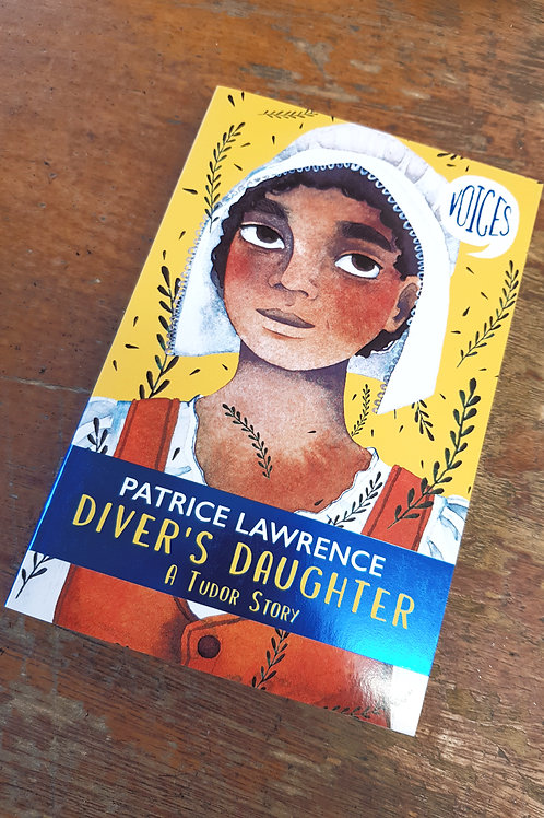 Diver's Daughter: A Tudor Story | Patrice Lawrence
