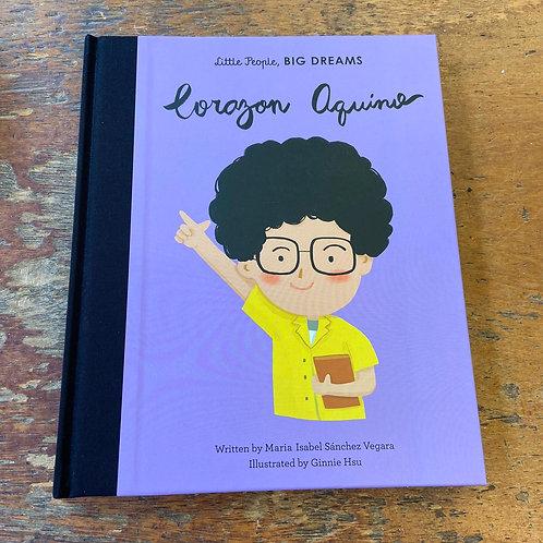 Corazon Aquino [Little People Big Dreams] | Maria Isabel Sanchez Vegara