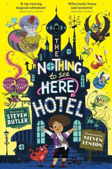 The Nothing to See Here Hotel | Steve Butler