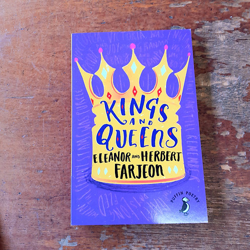 Kings and Queens | Eleanor and Herbert Farjeon